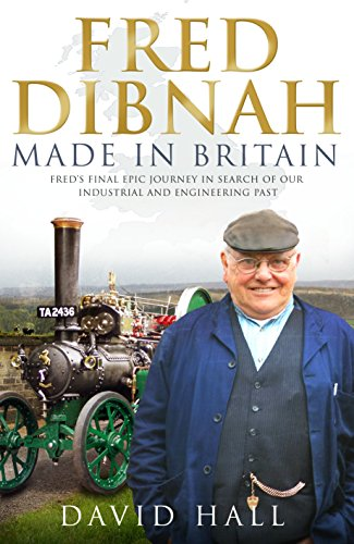 9780593064696: Fred Dibnah - Made in Britain