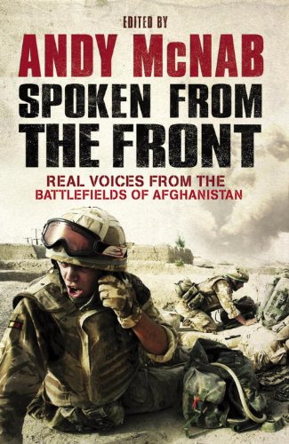 9780593064801: Spoken from the Front: Real Voices from the Battlefields of Afghanistan