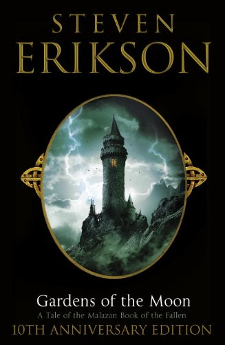 9780593065068: Gardens Of The Moon: 10th Anniversary Limited Edition (The Malazan Book Of The Fallen)
