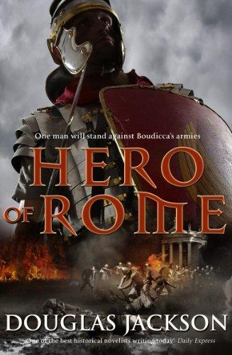 Hero of Rome: Douglas Jackson