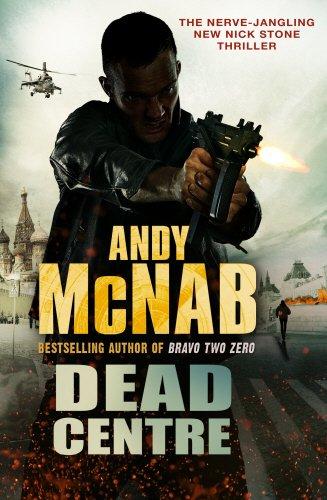 9780593065228: Dead Centre (Nick Stone Thriller)