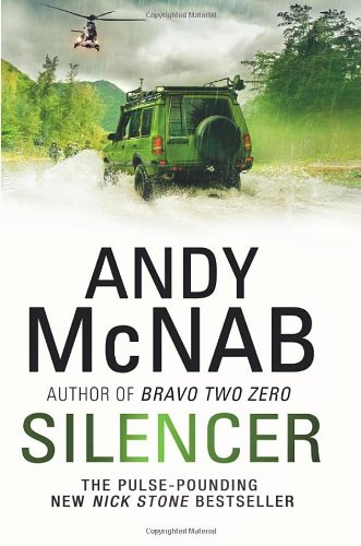 Silencer: Nick Stone Must Confront His Past: McNab, Andy