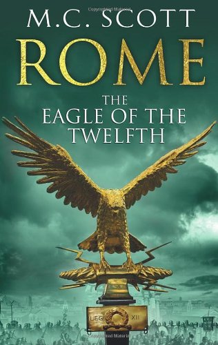 9780593065457: Rome: The Eagle Of The Twelfth: Rome 3