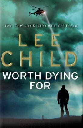 Worth Dying For - A Proof Copy: Child, Lee