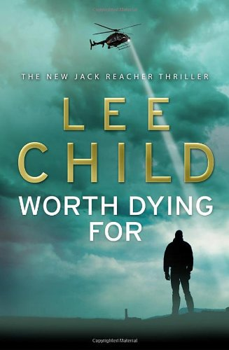 9780593065679: Worth Dying For: (Jack Reacher 15)