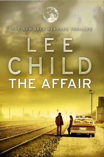 THE AFFAIR - THE 16TH JACK REACHER THRILLER - SIGNED FIRST EDITION FIRST PRINTING