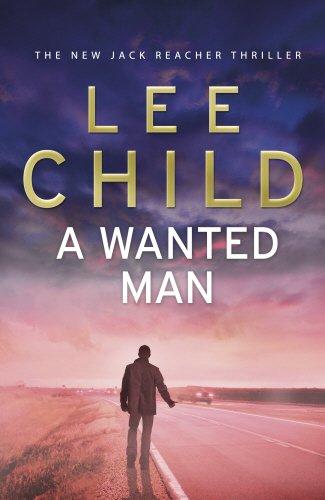 9780593065730: A Wanted Man: (Jack Reacher 17)