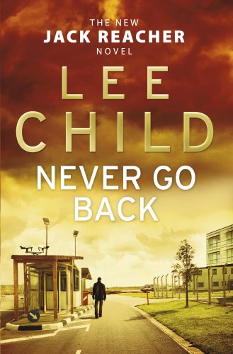 Never Go Back SIGNED COPY: Child, Lee.: