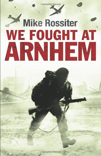 9780593065921: We Fought at Arnhem