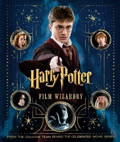 9780593066485: Harry Potter Film Wizardry: From the Creative Team Behind the Celebrated Movie Series