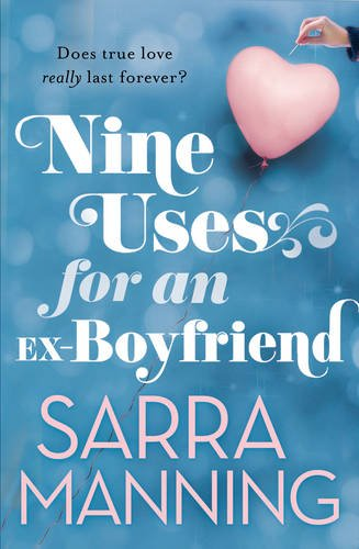 9780593066508: Nine Uses for an Ex-Boyfriend