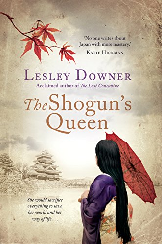 Shogun's Queen: Lesley Downer