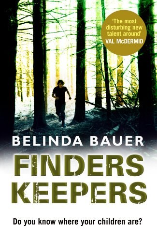 FINDERS KEEPERS - SIGNED, LINED & DATED FIRST EDITION FIRST PRINTING: BAUER Belinda