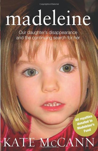 9780593067925: Madeleine: Our daughters disappearance and the continuing search for her