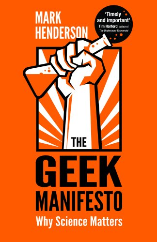 9780593068236: The Geek Manifesto: Why science matters