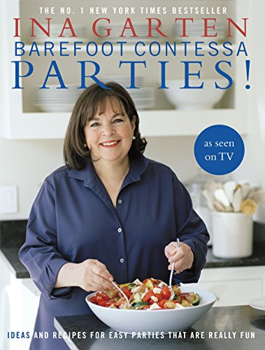 9780593068410: Barefoot Contessa Parties!: Ideas and Recipes for Easy Parties That Are Really Fun