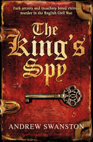 THE KING'S SPY - THOMAS HILL BOOK ONE - SIGNED, LINED & DATED FIRST EDITION FIRST PRINTING