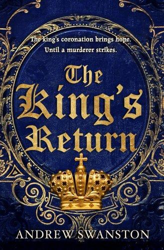 9780593068908: The King's Return: (Thomas Hill 3) (Thomas Hill Novels)