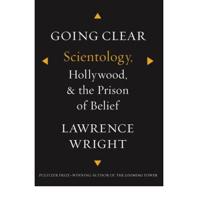 9780593069226: Going Clear: Scientology, Hollywood and the Prison of Belief