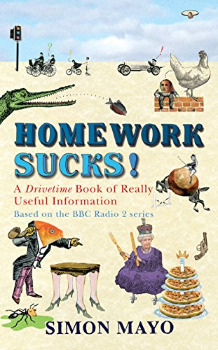 Homework Sucks: A Drivetime Book of Really Useful Information (9780593069479) by Simon Mayo