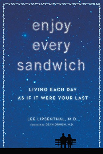 9780593069639: Enjoy Every Sandwich: Living Each Day as If It Were Your Last