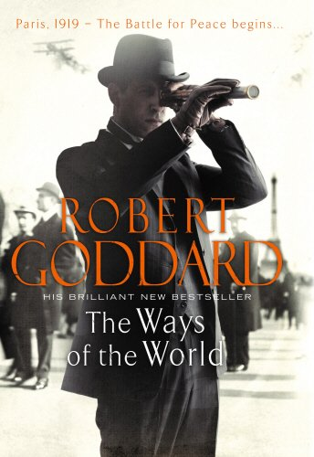9780593069738: The Ways of the World: Paris, 1919-The Battle for Peace Begins...