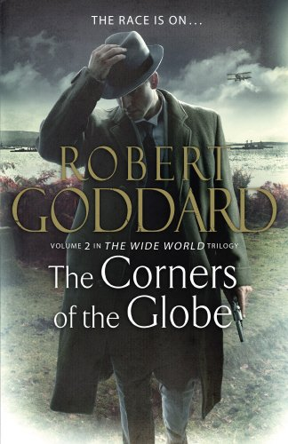 9780593069752: The Corners of the Globe: (The Wide World - James Maxted 2)