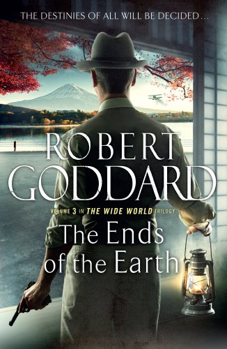 THE ENDS OF THE EARTH - VOLUME 3 OF THE WIDE WORLD TRILOGY - SIGNED FIRST EDITION FIRST PRINTING