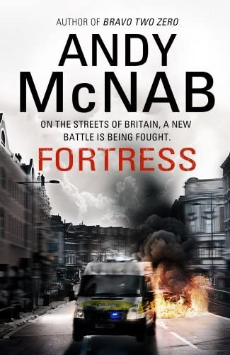 9780593069844: Fortress: On the Streets of Britain, a New Battle is Being Fought.