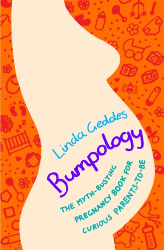 9780593069974: Bumpology: The Myth-busting Pregnancy Book for Curious Parents-to-be