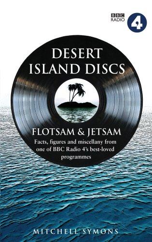 Desert Island Discs: Flotsam & Jetsam: Fascinating: Symons, Mitchell