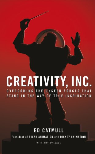 9780593070109: Creativity, Inc. Overcoming the Unseen Forces That Stand in the Way of True Inspiration