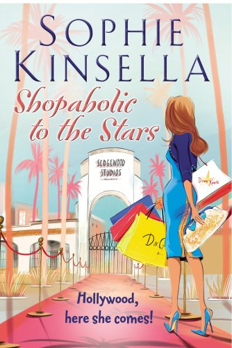 Shopaholic to the Stars: Kinsella, Sophie