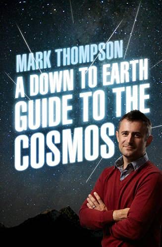 9780593070369: A Down to Earth Guide to the Cosmos