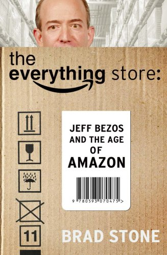 9780593070475: The Everything Store: Jeff Bezos and the Age of Amazon