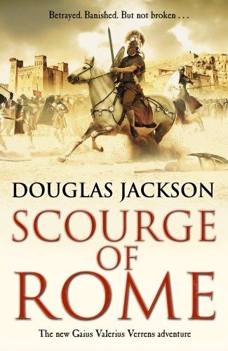 9780593070581: Scourge of Rome: (Gaius Valerius Verrens 6)
