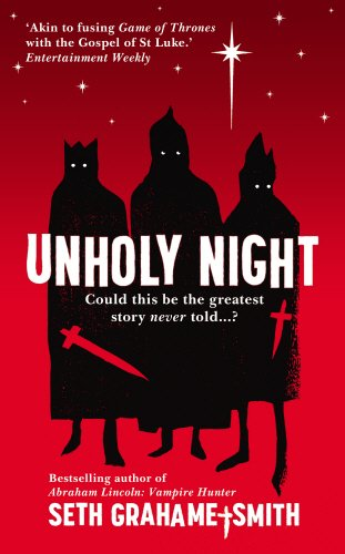 Unholy Night: Grahame-Smith, Seth