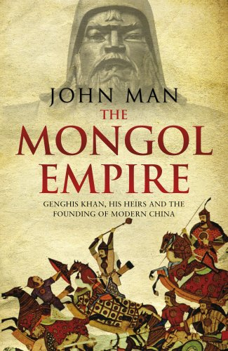 9780593071243: The Mongol Empire: Genghis Khan, his heirs and the founding of modern China