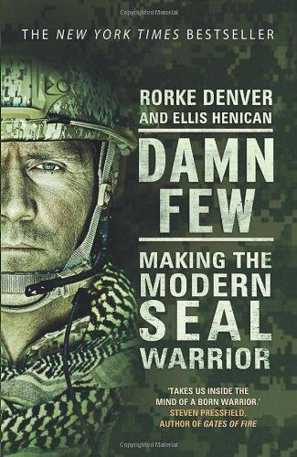 9780593072530: Damn Few: Making the Modern SEAL Warrior