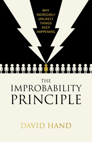 9780593072813: The Improbability Principle: Why coincidences, miracles and rare events happen all the time