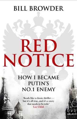 9780593072950: Red Notice: How I Became Putin's No. 1 Enemy