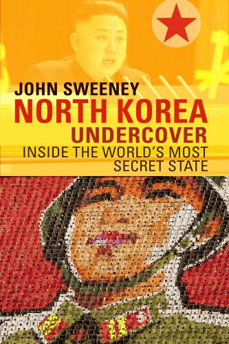 9780593072981: North Korea Undercover: Inside the World's Most Secret State
