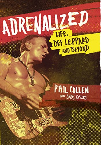 9780593073193: Adrenalized: My Life with Def Leppard