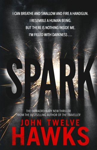 Spark: Twelve Hawks, John