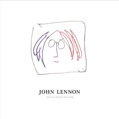 9780593073445: John Lennon: The Collected Artwork