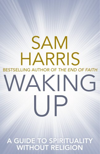 9780593074008: Waking Up: A Guide to Spirituality without Religion