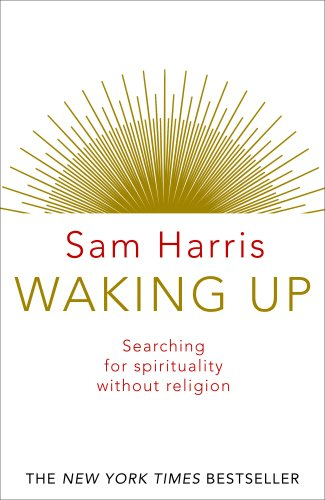 9780593074015: Waking Up: Searching for Spirituality Without Religion