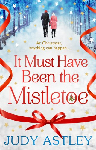 9780593074404: It Must Have Been the Mistletoe