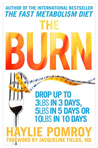 9780593075036: Burn Why Your Scale Is Stuck and What to Eat About It