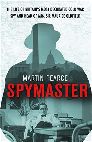 9780593075203: Spymaster: The Life of Britain's Most Decorated Cold War Spy and Head of MI6, Sir Maurice Oldfield
